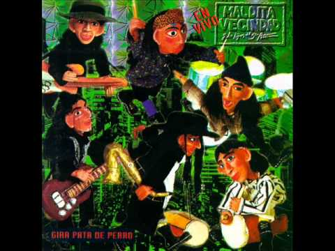 Maldita Vecindad y los Hijos del 5o Patio - En Vivo: Gira Pata de Perro (1994)