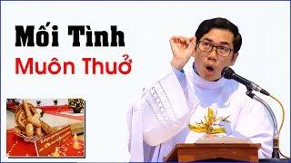 Mối Tình Muôn Thuở - Bài giảng Hay - Tân Linh mục Giuse Nguyễn Văn Giàu, CSSR