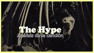Análisis de The Hype