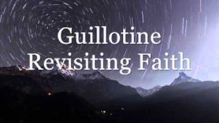 Guillotine // Revisiting Faith (Lyrics)
