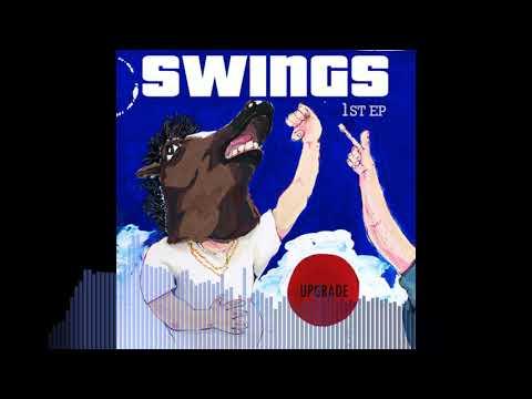 스윙스 - Slow Down [Prod by JA]
