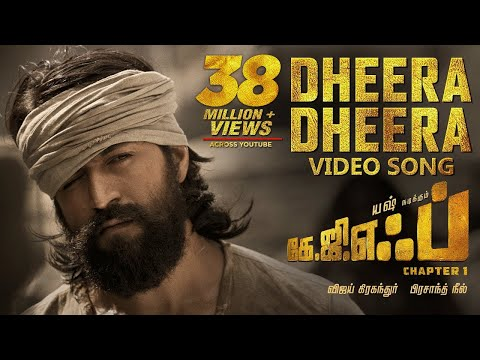 dheera-dheera-full-video-song-|-kgf-tamil-movie-|-yash-|-prashanth-neel-|-hombale-films-|ravi-basrur