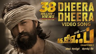 Dheera Dheera Full Song | KGF Tamil Movie | Yash | Prashanth Neel | Hombale Films |Ravi Basrur