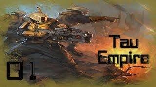 FOR THE GREATER GOOD - Dawn of War: Dark Crusade (Tau Empire) #1