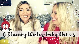 6 Stunning Winter Baby Names | Rare Baby Names for girls and boys | SJ STRUM with LAUREN HAMPSHIRE
