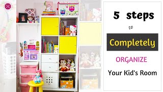 5 BEST Steps To Organize Any Kids Room / Toy Storage Organization Ideas