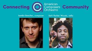 Connecting ACO Community - Lembit Beecher & Seth Parker Woods