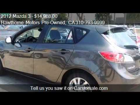 2012 Mazda 3 S Sport Hatchback For Sale In Lawndale Ca