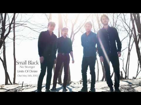 "Small Black - ""No Stranger"" (Official Audio)"