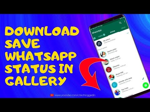 Best Way To Download/Save WhatsApp Status Video and Photo in Gallery Instantly