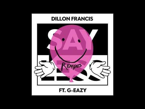 Dillon Francis - Say Less (Gorgon City Remix) [MusicLab]
