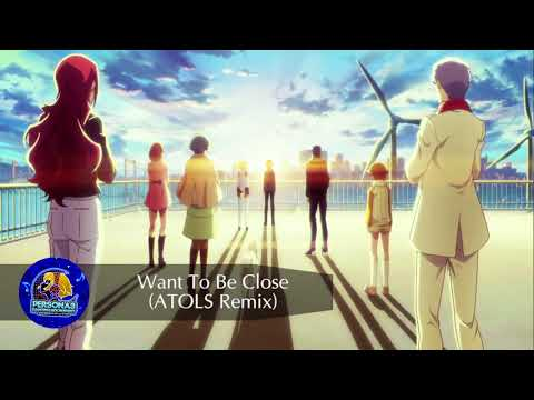 Persona 3: Dancing Moon Night - Want to Be Close (ATOLS Remix)