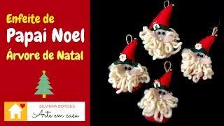 Faça um Lindo Papai Noel para decorar sua Árvore de Natal