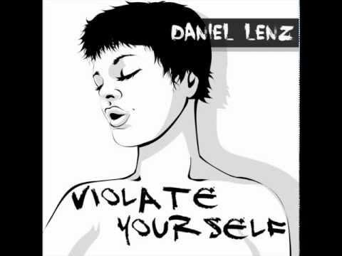 Daniel Lenz - Violate Yourself Single