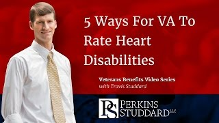 5 Ways VA Rates Heart Disabilities