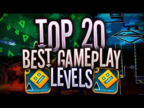 TOP 20 BEST Gameplay Levels In Geometry Dash!