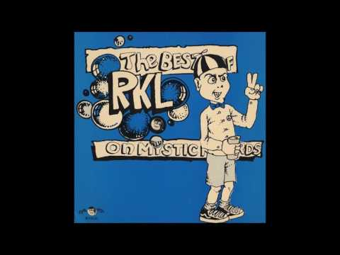 R.K.L. - The Best Of RKL On Mystic Records