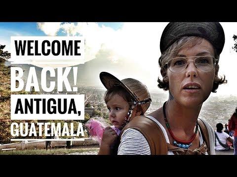 WELCOME HOME - ANTIGUA, GUATEMALA - TRAVEL WITH KIDS