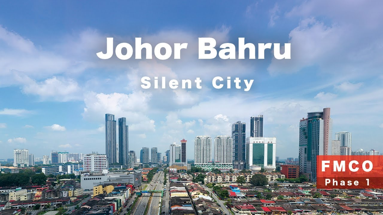 Download Johor Bahru - The Silent City [F-MCO Phase 1]