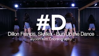 Dillon Francis, Skrillex - Bun Up the Dance / Jiyoon Kim Choreography