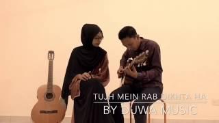 Gambar cover Tujh Mein Rab Dikhta Hai Cover By Duwa Music
