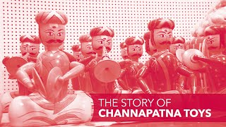 The Story Of Channapatna Toys
