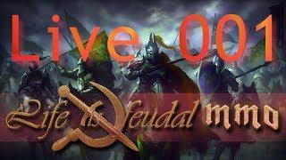 Live is Feudal: MMO [LIVE] [Deutsch] ★ #001 - Der Einstieg in ein weiteres Spiel: MMO Life is Feudal