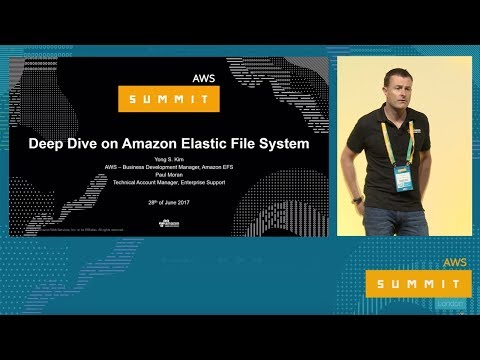 AWS Summit Series 2017: London - Deep Dive on Amazon Elastic File System (Amazon EFS)