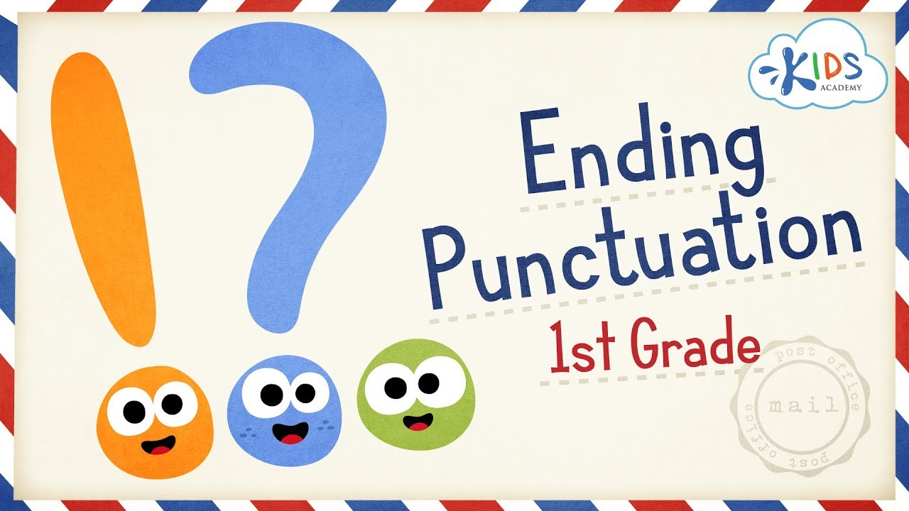 Punctuation in English   Punctuation At The End Of A Sentence  1st Grade -  Kids Academy - YouTube [ 720 x 1280 Pixel ]