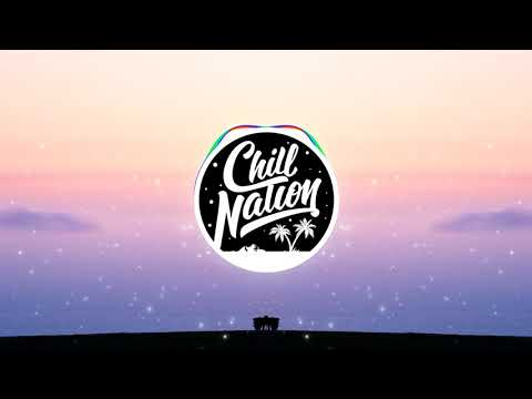 CHILL NATION | Playlist 2018