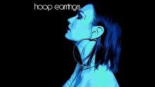 Justina Clear - Hoop Earrings (Official Video)