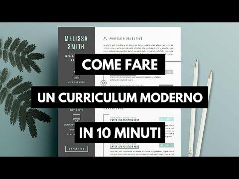 Come fare il Curriculum in 10 minuti - Moderno ed efficace