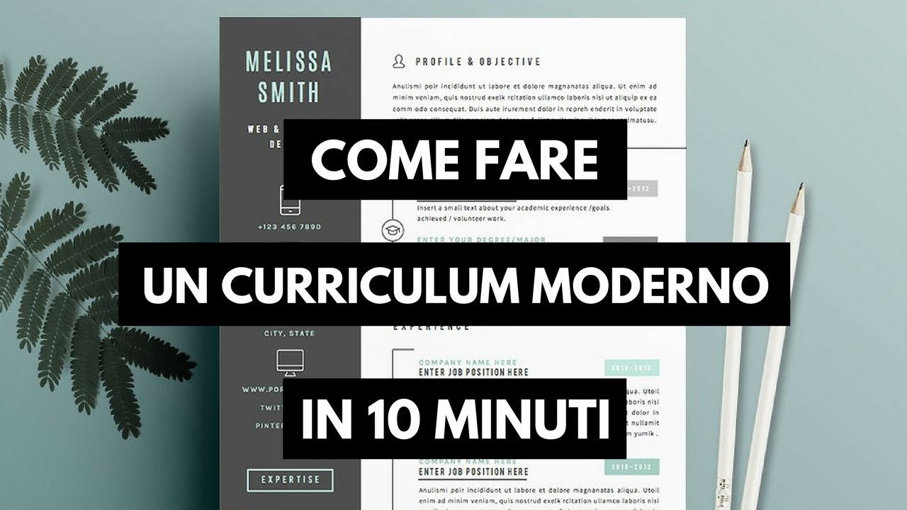 Come Fare Il Curriculum In 10 Minuti Moderno Ed Efficace Youtube