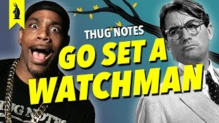Go Set a Watchman Summary & Analysis (Harper Lee) – Thug Notes