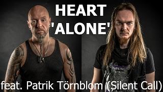 Heart - Alone - cover by Andi Kravljaca and Patrik Törnblom (Silent Call)
