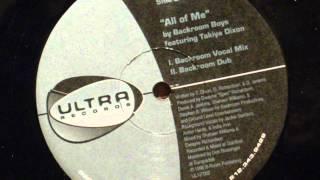All of me  - backroom boys (feat.Takiya dixon)