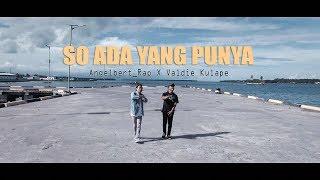 Angelbert Rap X Valdie Kulape_so Ada Yang Punya_  Musik Video 2020