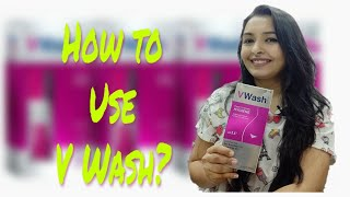 V Wash Plus How to Use? | V Wash usage | Akruti Sharma