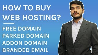 How to buy Web Hosting for Wordpress? Free Domain, Parked Domain and Addon Domain? In Urdu & Hindi