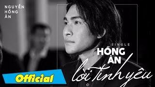 Hồng Ân Lời Tình Yêu (MV Official)