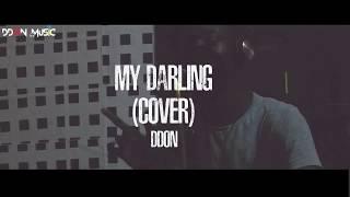 MY DARLING (Tiwa Savage) COVER - DDON