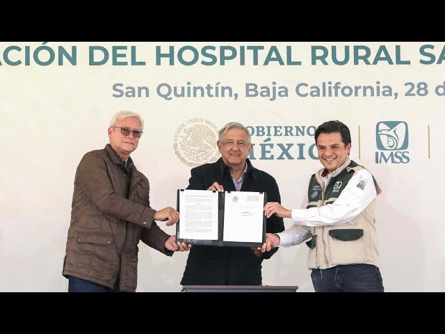 Ampliación del Hospital Rural San Quintín del IMSS Bienestar, desde Baja California