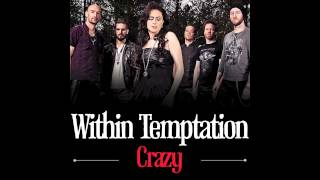 Within Temptation - Crazy (Cover) now worldwide available on iTunes...