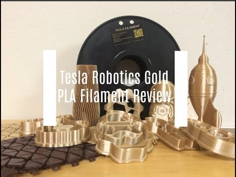 Tesla Robotic Gold Silk PLA Filament Review