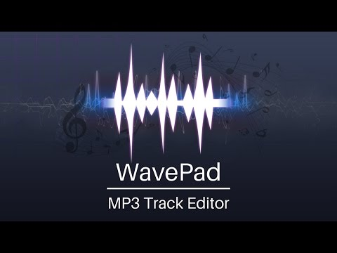 MP3 Track Editor | WavePad Audio Editing Tutorial