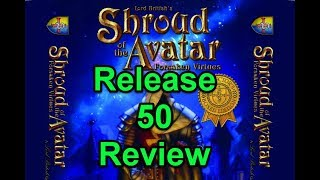 Shroud of the Avatar Release 50 Review