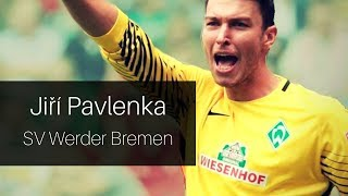 Jiří Pavlenka - 2017 | On My Way | SV Werder Bremen