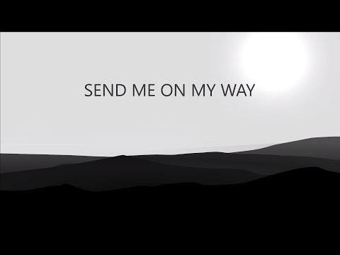 Rusted Root - Send Me On My Way - LYRIC【HD】