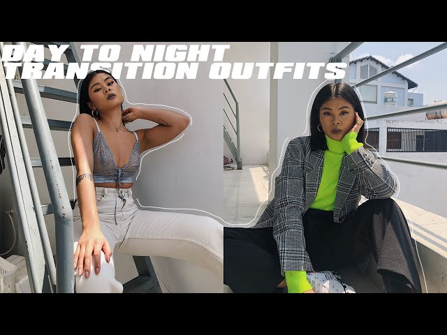 day to night transition outfits   ONE SHOT LOOKBOOK