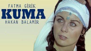 Kuma (1974) - Fatma Girik & Hakan Balamir
